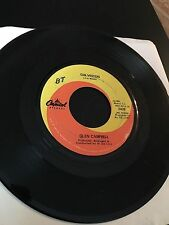 Glen Campbell 45 rpm Galveston How Come Every Time I Itch Wind Up Scratching You