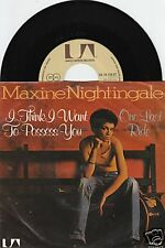 MAXINE NIGHTINGALE I Think I Want To Possess You 45/GER