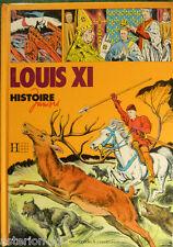 LOUIS XI :C.GAUVARD E.T.COELHO  HISTOIRE JUNIORS