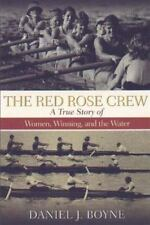 The Red Rose Crew :  A True Story of Women, Winning, and the Water