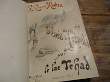 SAINT LOUIS A TRIPOLI PAR LE LAC TCHAD VOYAGE SOUDAN SAHARA 1890 MONTEIL GRAVURE