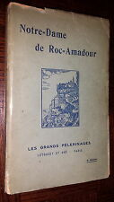 NOTRE-DAME DE ROC-AMADOUR - Admond Albe 1923 - Lot