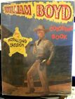 William Boyd Star of Hopalong Cassidy Coloring Book © 1950, Samuel Lowe 1231-15