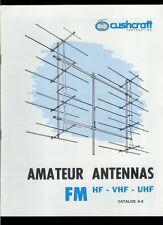 Rare Vintage Original Cush Craft Hf Ham Radio Fm Vhf Uhf Antenna Catalog