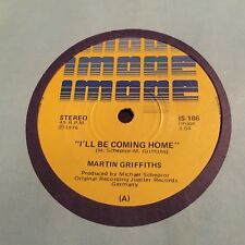 """MARTIN GRIFFITHS - - I'LL BE COMING HOME -Rare Australian IMAGE 7"""" BEGGARS OPERA"""