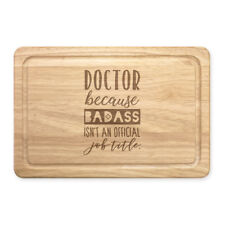 Doktor Badass Isn'T eine Offiziell Job Titel Rechteckig Holz Schneidebrett