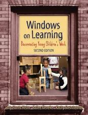Windows on Learning : Documenting Young Children's Work
