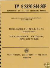 TM9 2320 244 20P ~ M715 - M725 ~ Parts List ~ 5/4T Jeep ~ Reprnt Manual