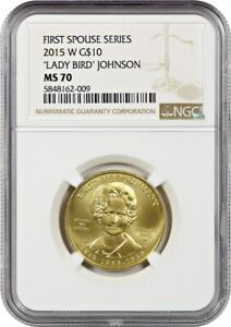 2015-W Lady Bird Johnson $10 NGC MS70 - First Spouse .999 Gold