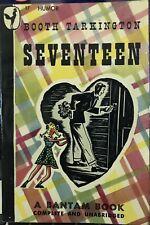 SEVENTEEN by Booth Tarkington ~ Bantam Books #17 ~ SCARCE!