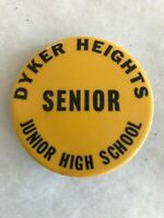 "Vintage Brooklyn ""Dyker Heights Junior HS Senior Pinback"" Button"