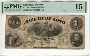 1862 $1 BANK OF DE SOTO NEBRASKA ISSUED OBSOLETE NOTE PMG CHOICE FINE F 15 (053)