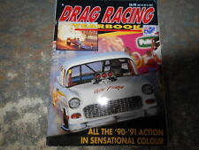 Drag Racing Yearbook. All the 1990/91 Action in Colour. Post free.