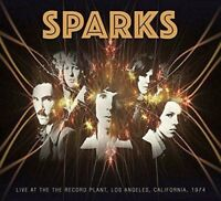 Sparks - Live At The Record Plant, California, 1974 [CD]