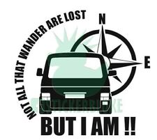 NOT ALL THAT WANDER ARE LOST BUT I AM STICKER VW T5 1.9 SPORTLINE DAYVAN CAMPER