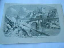 Gravure 1858  - L'Alcazar et le pont d'Al Cantara à Tolède