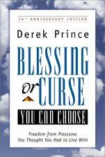 Blessing or Curse: You Can Choose: Freedom from Pr