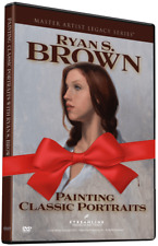 Ryan S Brown: Painting Classic Portraits - Art Instruction DVD