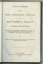 Political Debates between Abraham Lincoln & Douglas in 1858 Follett 1860 1st