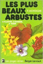 Pierre Montagne - Les Plus beaux arbustes - 1978 - Broché