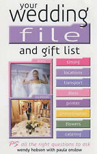 Your Wedding File and Gift List: The Ideal Book to Help Streamline Your Wedding