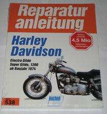 Reparaturanleitung Harley- Davidson Electra Glide / Super Glide 1200 ab Bj. 1974