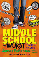 """""""AS NEW"""" Middle School: The Worst Years of My Life: (Middle School 1), Patterson"""