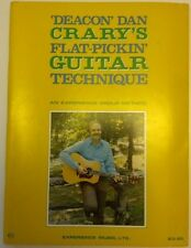 Deacon Dan Crarys Flat Pickin Guitar Technique An Experience Group Method Book