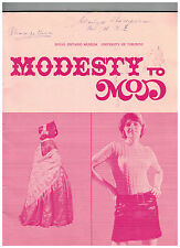 Royal Ontario Museum, Modesty to Mod, Exhibition, Dress and Underdress in Canada