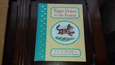 Tigger comes to the forest by A.A.Milne - hardback book