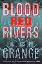 NEW - Blood-Red Rivers by Grange, Jean-Christophe; Monk, Ian