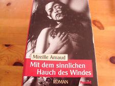 Mit dem sinnlichen Hauch des Windes - MIREILLE ARNAUD- Buch gebunden- Erotische