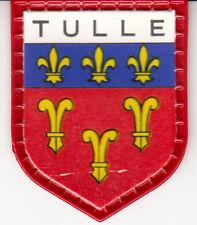 ECUSSON VILLE FRANCAISE N° 67 *TULLE*  (FRANCE LAIT / QUICK-LAIT REGILAIT)