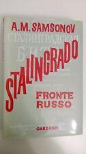 STALINGRADO FRONTE RUSSO 33 fotografie e 12 cartine - A.M. SAMSONOV - GARZANTI