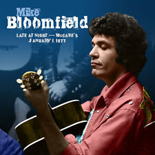 MIKE BLOOMFIELD New Sealed 2019 UNRELEASED LIVE 1977 NEW YEARS DAY CONCERT CD