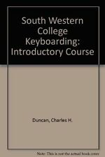 USED (GD) South Western College Keyboarding: Introductory Course by Charles H. D