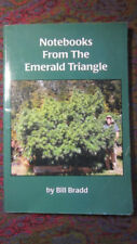 Signed 1st Edition - Notebooks From The Emerald Triangle by Bill Bradd VG- PB