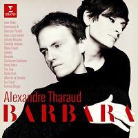 ALEXANDRE THARAUD - BARBARA (LIMITED EDITION; TIM DUP,AMAND,BABX,...) 2 CD NEW