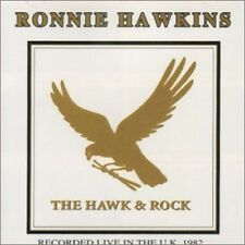 Ronnie Hawkins - Hawks & Rock Live in UK 82 [New CD] Canada - Import