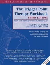 The Trigger Point Therapy Workbook: Your Self-Treatment Guide ... [ĒßØØḱ]
