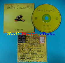 CD Singolo FABIO CONCATO Invece Ciccia 5002 371 ITALY PROMO CARDSLEEVE(S19)