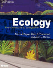Ecology: From Individuals to Ecosystems by John L. Harper, Michael Begon, Colin