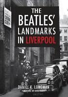 The Beatles' Landmarks in Liverpool by Longman, Daniel K. | Paperback Book | 978