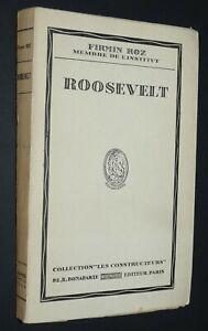 FRANKLIN ROOSEVELT 1882-1945 FIRMIN ROZ 1948 / USA NEW DEAL GUERRE 39-45 YALTA