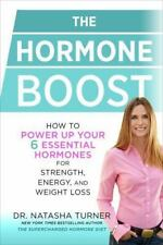 The Hormone Boost: How to Power Up Your 6 Essential Hormones for-ExLibrary