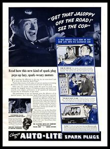 """1940 Auto-Lite Spark Plugs """"Get That Jalopy Off The Road! Sez The Cop."""" Print Ad"""