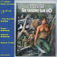 Cycle de Cyann, 2, Six saisons sur Ilo, Bourgeon, Lacroix Casterman EO 1997 TBE