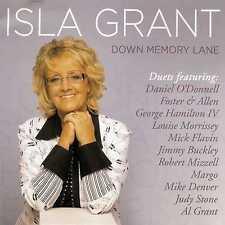 ISLA GRANT - DOWN MEMORY LANE - DANIEL O'DONNELL FOSTER & ALLEN - NEW CD!!