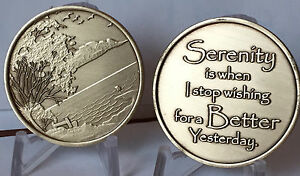 Serenity Is When I Stop Wishing For A Better Yesterday AA Medallion Chip Coin