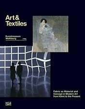 Art & Textiles: Fabric as Material and Concept in Modern Art from Klimt to th…